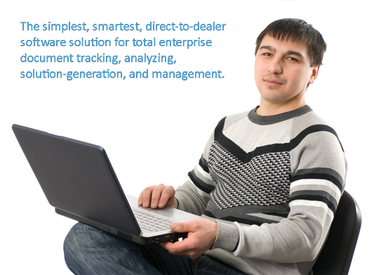 man with laptop, text: direct-to-dealer software solution for total enterprise document tracking, analyzing, solution-generation, and management.